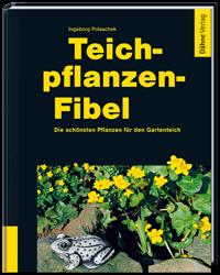 Teichpflanzen Fibel